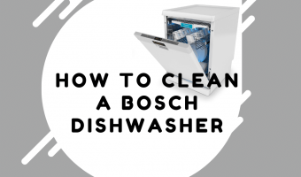 How to Clean a Bosch Dishwasher